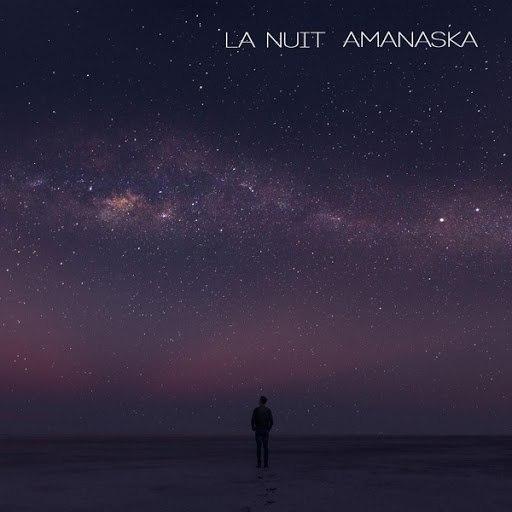 Amanaska альбом La Nuit