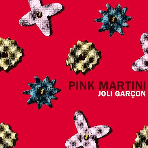 Pink Martini альбом Joli Garçon