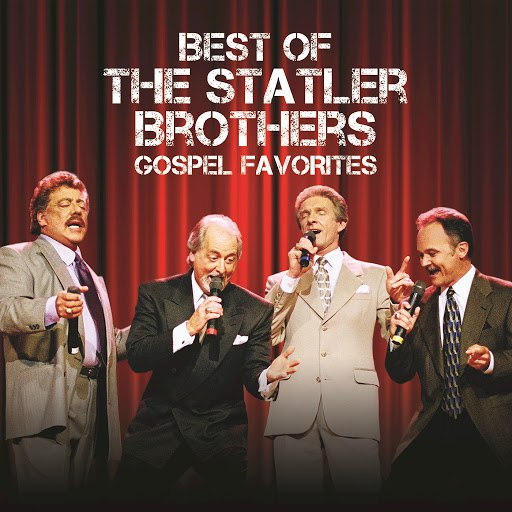 The Statler Brothers альбом Best Of The Statler Brothers Gospel Favorites