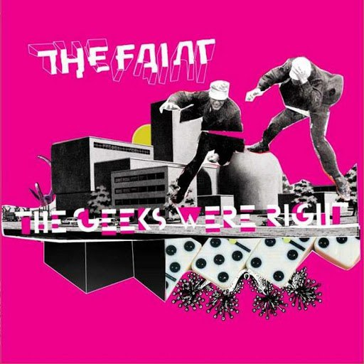 The Faint альбом The Geeks Were Right