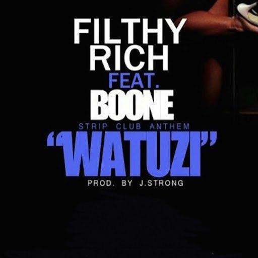 Filthy Rich альбом Watuzi (feat. Boone)