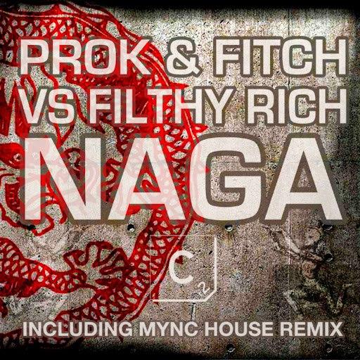 Filthy Rich альбом Naga