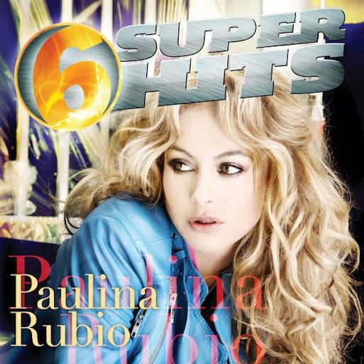 Paulina Rubio альбом 6 Super Hits
