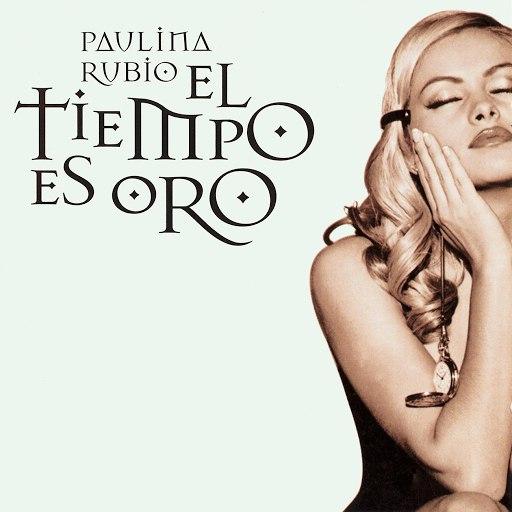 Paulina Rubio альбом El Tiempo Es Oro