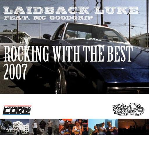 Laidback Luke альбом Rocking With The Best 2007