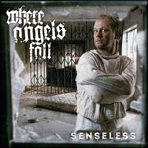 Where Angels Fall альбом Senseless