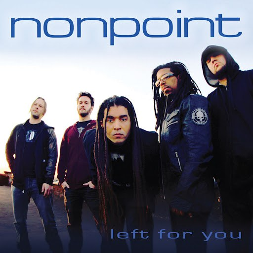 Nonpoint альбом Left for You