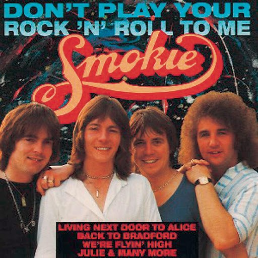 Smokie альбом Don't Play Your Rock 'n' Roll To Me