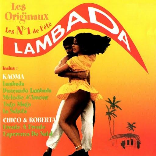 Kaoma альбом Lambada (Les originaux - Les N° 1 de l'été)
