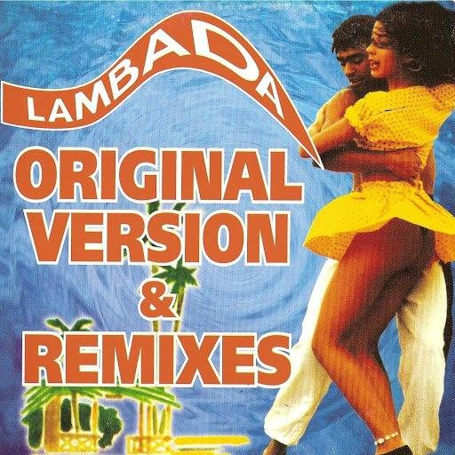 Kaoma альбом Lambada (Original Version & Remixes)