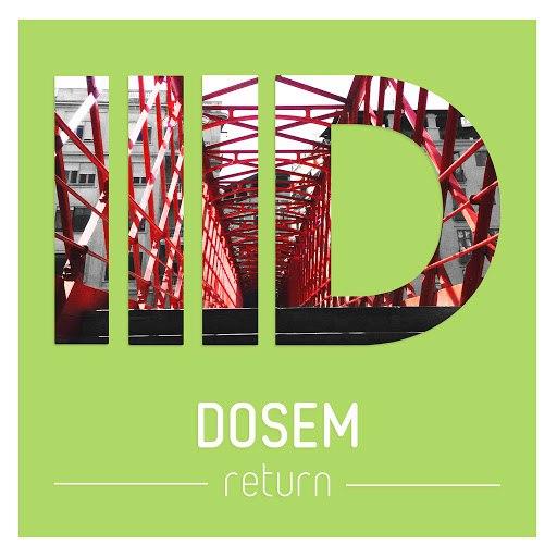 Dosem альбом Return