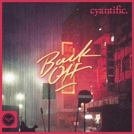 Cyantific альбом Back Off