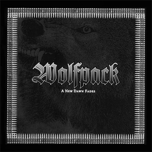 Wolfpack альбом A New Dawn Fades (Remastered)