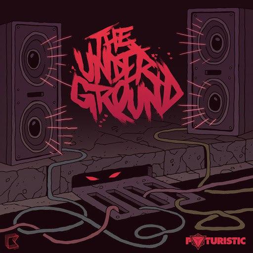 Futuristic альбом The Underground