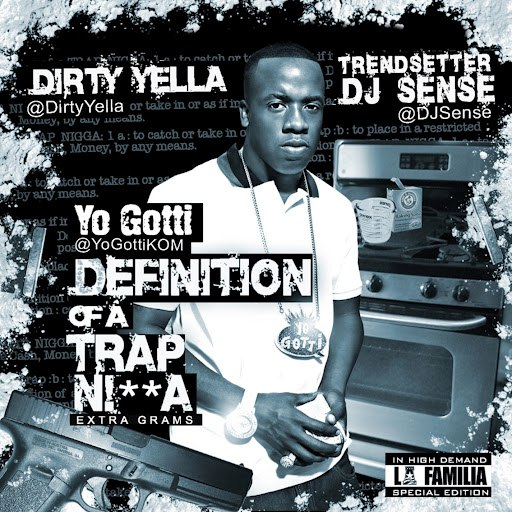 Yo Gotti альбом Definition Of A Trap Nigga