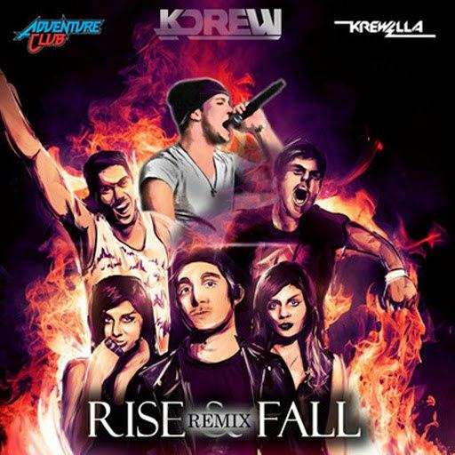 Adventure Club альбом Rise & Fall (KDrew Remix)