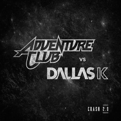 Adventure Club альбом Crash 2.0