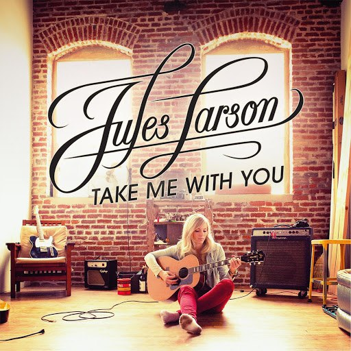 Jules Larson альбом Take Me With You