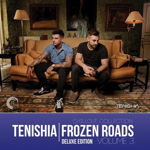 Tenishia альбом Frozen Roads, Vol. 3 (Deluxe Edition)