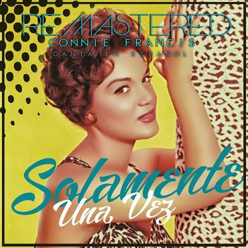 Connie Francis альбом Solamente una vez (Remastered)