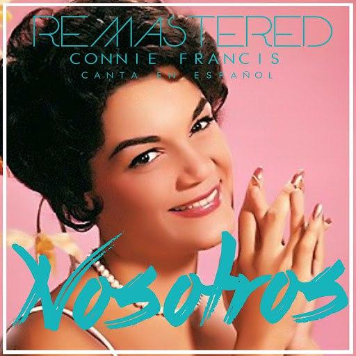 Connie Francis альбом Nosotros (Remastered)