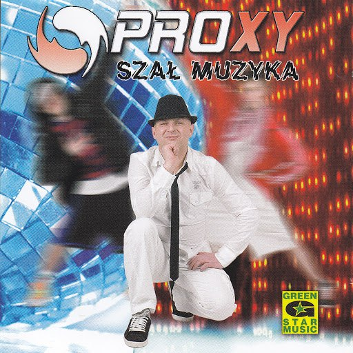 Proxy альбом Szał Muzyka