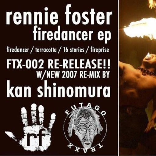 Rennie Foster альбом Firedancer EP