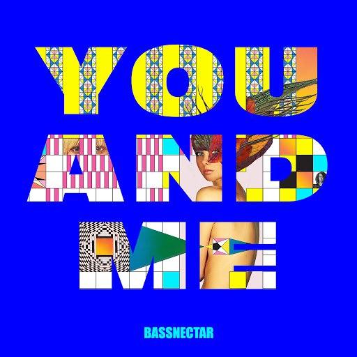 Bassnectar альбом You & Me (feat. W. Darling)