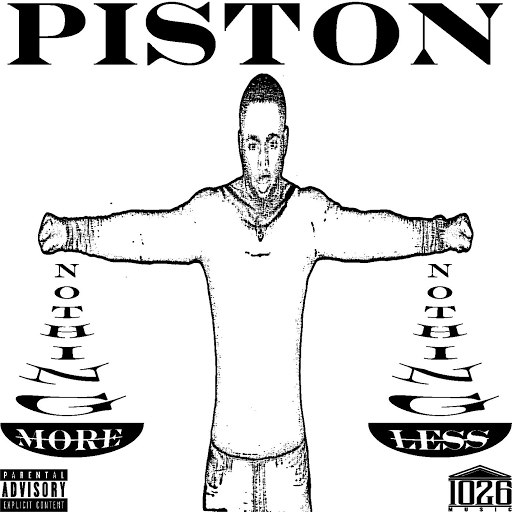 Piston альбом Nothing More Nothing Less