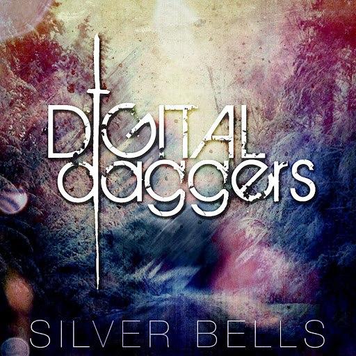 Digital Daggers альбом Silver Bells
