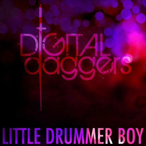 Digital Daggers альбом Little Drummer Boy