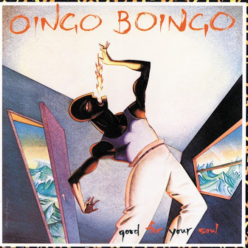 Oingo Boingo альбом Good For Your Soul