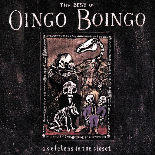 Oingo Boingo альбом The Best of Oingo Boingo: Skeletons in the Closet