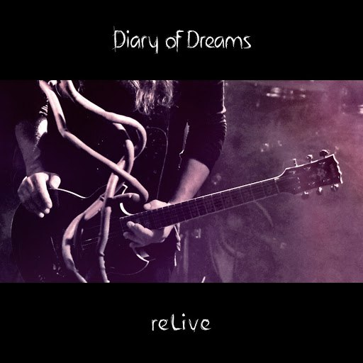 Diary Of Dreams альбом reLive (Live)