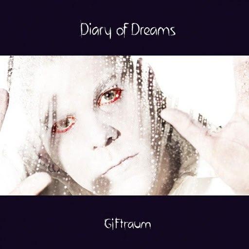 Diary Of Dreams альбом Giftraum