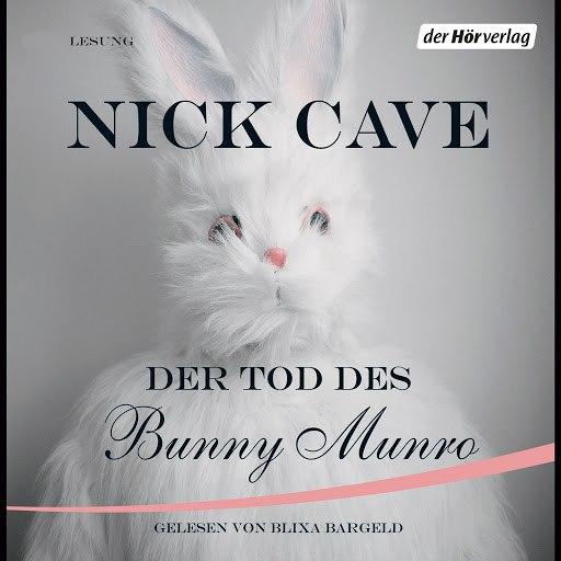 Nick Cave альбом Der Tod des Bunny Munro