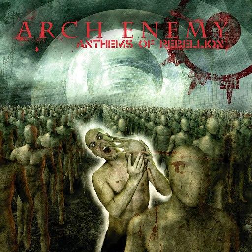 Arch Enemy альбом Anthems of Rebellion
