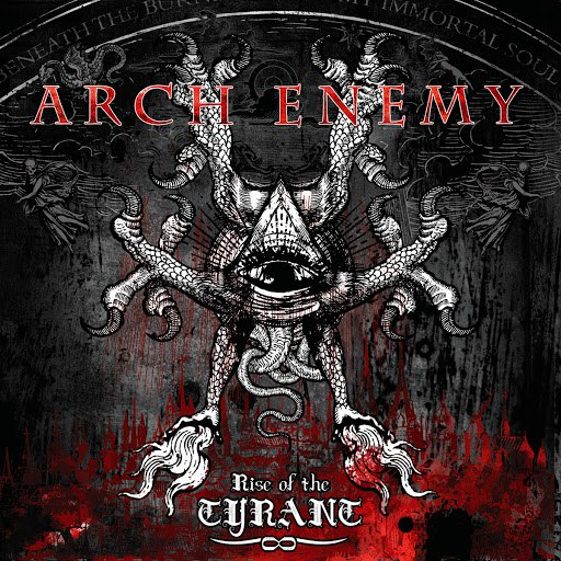Arch Enemy альбом Rise of the Tyrant