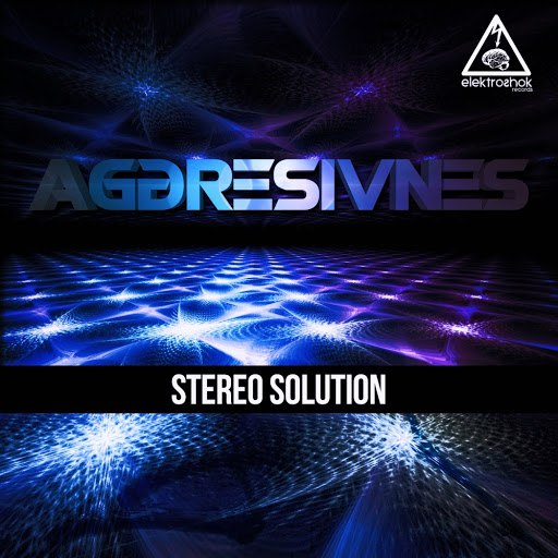 Aggresivnes альбом Stereo Solution