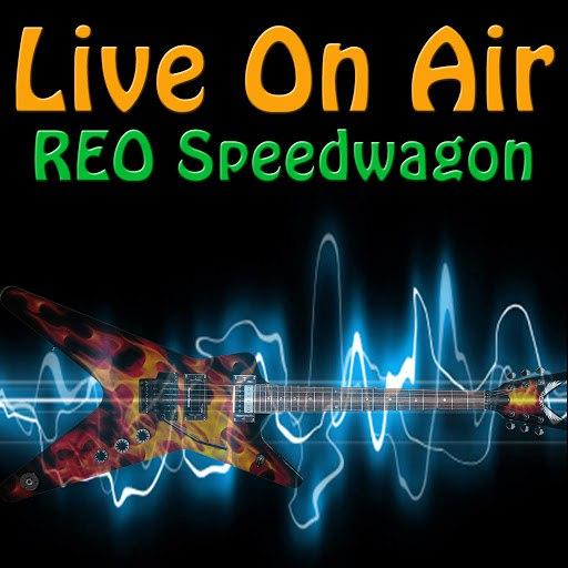 REO Speedwagon альбом Live on Air: REO Speedwagon