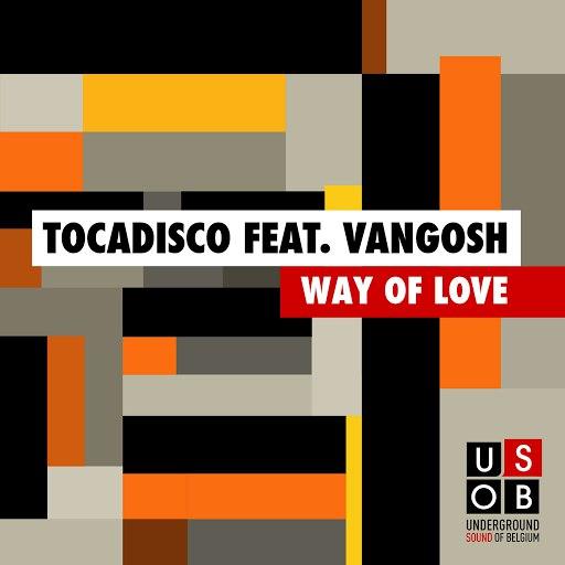 Tocadisco альбом Way Of Love