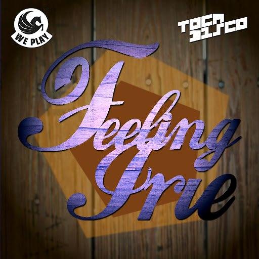 Tocadisco альбом Feeling Irie