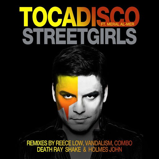 Tocadisco альбом Streetgirls (Remixes)