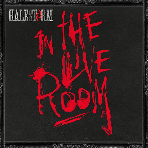 Halestorm альбом In The Live Room