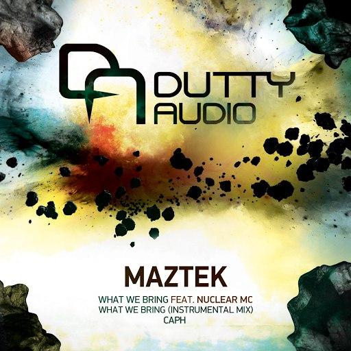 Maztek альбом What We Bring