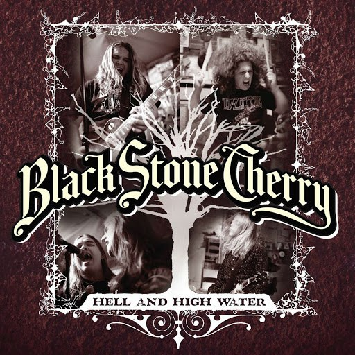 Black Stone Cherry альбом Hell And High Water