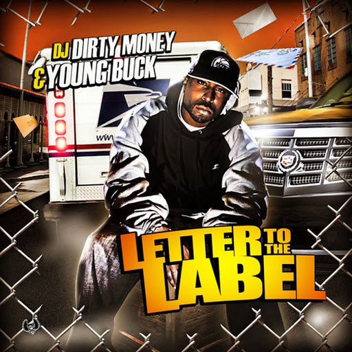 Young Buck альбом Letter to the Label