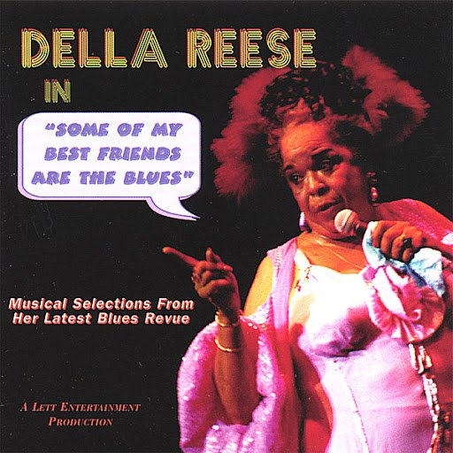 Della Reese альбом Some Of My Best Friends Are The Blues