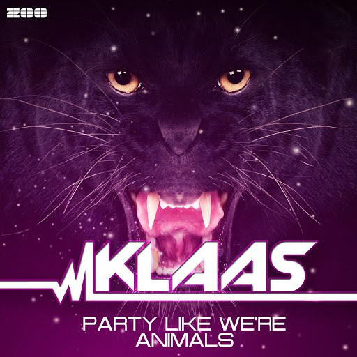 Klaas альбом Party Like We're Animals (Remixes)