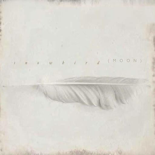 Snowbird альбом Moon